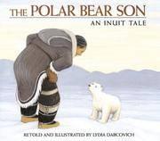 Polar Bear Son An Inuit Tale