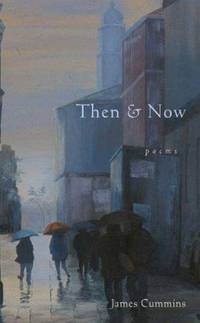THEN & NOW: Poems