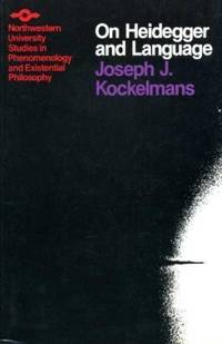 On Heidegger and Language. ed & trans by Joseph J. Kockelmans