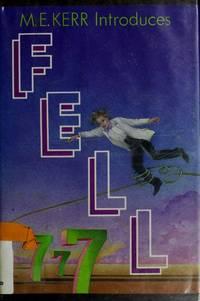 M.E. Kerr Introduces Fell