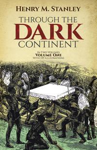 Through the Dark Continent:Volume 1