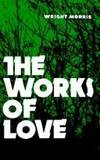 image of The Works of Love (Bison Book S)