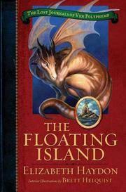 The Floating Island (Lost Journals of Ven Polypheme (Hardback))