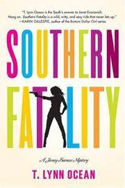 SOUTHERN FATALITY  A Jersey Barnes Mystery by T. Lynn Ocean - First Edition; First Printing - 2007 - from Riverwood's Books (SKU: 12035)