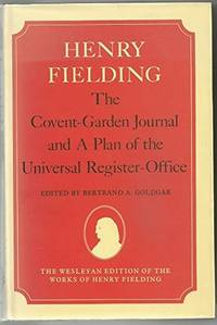 The Covent-Garden Journal and A Plan of the Universal Register-Office