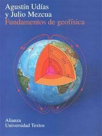 Fundamentos de geofisica/ Fundamental of Geophysics (Spanish Edition)