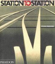 Station to Station by  Steven Parissien - Hardcover - from Broad Street Books and Biblio.com