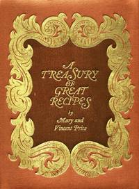 image of Treasury of Great Recipes:  Famous Specialties of the World's Foremost  Restaurants Adapted for the American Kitchen.