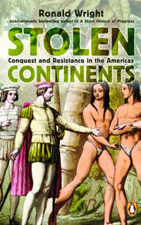 image of Stolen Continents: Conquest And Resistance In The Americas