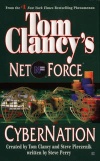 Cybernation (Tom Clancy's Net Force, Book 6)