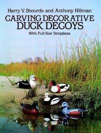 Exotic Duck Decoys for the Woodcarver, with Full-Size Templates