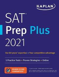 SAT Prep Plus 2021: 5 Practice Tests + Proven Strategies + Online + Video (Kaplan Test Prep)