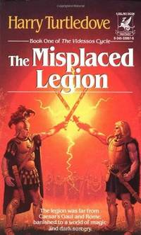 The Misplaced Legion (Book One of The Videssos Cycle)