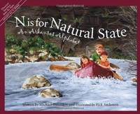 N Is for Natural State: An Arkansas Alphabet (Discover America State by State)