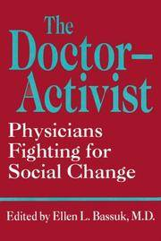 The Doctor-Activist: Physicians Fighting for Social Change