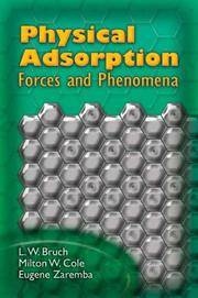 PHYSICAL ADSORPTION: FORCES AND PHENOMENA (DOVER BOOKS ON PHYSICS)
