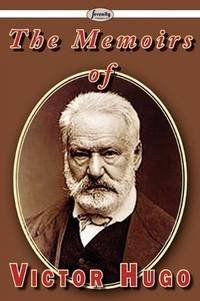 The Memoirs Of Victor Hugo, The