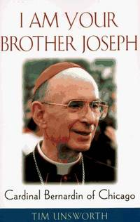 I Am Your Brother Joseph: Cardinal Bernardin of Chicago