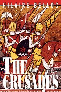 The Crusades:  The World's Debate