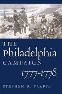 The Philadelphia Campaign 1777-1778