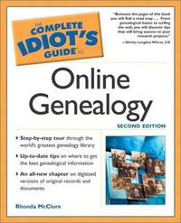 The Complete Idiot's Guide to Online Genealogy, Second Edition by Rhonda McClure - Paperback - 2nd - 2002-01-01 - from Bacobooks and Biblio.com