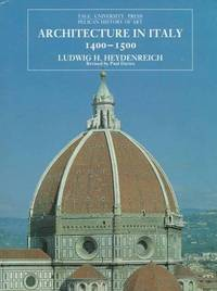 Architecture in Italy 1400-1500: Revised Edition (The Yale University Press Pelican History of Art Series)