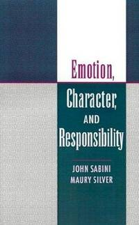 Emotion, Character and Responsibility