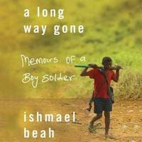 a review of a long way gone a book by ishmael beah A long way gone: review of a long way gone by ishmael beah, plus back-story and other interesting facts about the book.