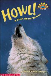 image of Howl! A Book About Wolves (level 3) (Hello Reader)