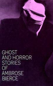 Ghost and horror stories by  Ambrose Bierce - Paperback - from Better World Books  and Biblio.com