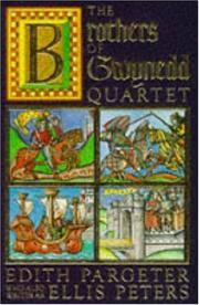 THE BROTHERS OF GWYNEDD QUARTET. Comprising: Sunrise in the West / The Dragon at Noonday / The...