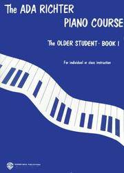 The Ada Richter Piano Course: The older student, Book 1