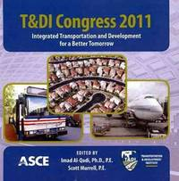 T&DI Congress; integrated transportation and development for a better tomorrow; proceedings....