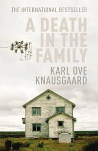 image of A Death in the Family: My Struggle: Book 1