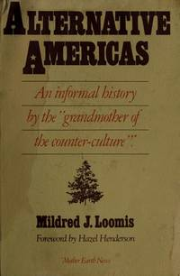 Alternative Americas by  Mildred Loomis - Paperback - 1982 - from Cartway Books and Biblio.com