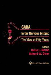 GABA in the Nervous System: The View at Fifty Years