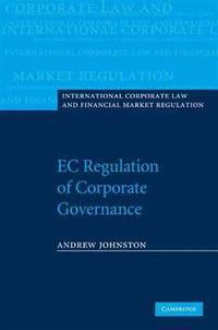 EC Regulation of Corporate Governance (International Corporate Law and Financial Market Regulation)
