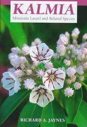 Kalmia : Mountain Laurel and Related Species