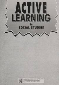 ACTIVE LEARNING IN SOCIAL STUDIES SE 1997C (Active Learning (Globe)) by FEARON - Paperback - from MediaBazaar and Biblio.com