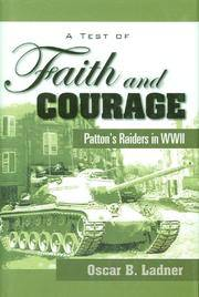 A Test of Faith and Courage:  Patton's Raiders in WWII