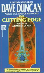 The Cutting Edge: Part One of A Handful of Men