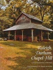 Raleigh, Durham, Chapel Hill: A Photographic Portrait