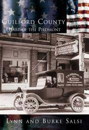 Guilford County: Heart of the Piedmont
