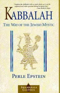 Kabbalah: The Way of The Jewish Mystic (Shambhala Classics)
