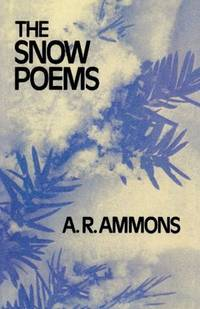 The Snow Poems   (Review Copy) by  A. R Ammons - First Edition - 1977 - from abookshop (SKU: 903750)