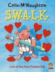 S.W.A.L.K. (Preston Pig)