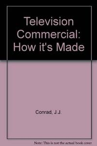 The TV Commercial-How It is Made