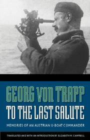 To the Last Salute by  Georg Von Trapp - Hardcover - 2007 - from Hermit Hill Books and Biblio.co.uk