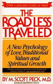 The Road Less Traveled: A New Psychology of Love, Traditional Values, and Spiritual Growth by  M. Scott Peck - Paperback - from The Book Cellar and Biblio.com