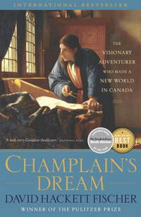 Champlain's Dream (The European Founding of North America)